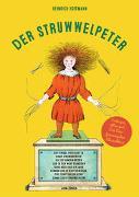 Cover-Bild zu Struwwelpeter. Ende gut, alles gut. Die Neufassung des Klassikers von Hoffmann, Heinrich