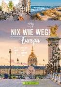 Cover-Bild zu Nix wie weg! Europa von Rusch, Barbara
