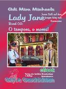 Cover-Bild zu Lady Jane, Band 02: O tempora, o mores! (eBook) von Michaels, Adi Mira