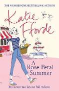 Cover-Bild zu Fforde, Katie: A Rose Petal Summer (eBook)