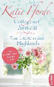Cover-Bild zu Fforde, Katie: Cottage mit Aussicht / Eine Liebe in den Highlands (eBook)