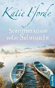 Cover-Bild zu Fforde, Katie: Sommerküsse voller Sehnsucht (eBook)