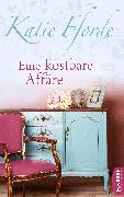 Cover-Bild zu Fforde, Katie: Eine kostbare Affäre (eBook)