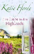 Cover-Bild zu Fforde, Katie: Eine Liebe in den Highlands (eBook)