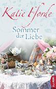 Cover-Bild zu Fforde, Katie: Sommer der Liebe (eBook)