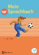 Cover-Bild zu Mein Sprachbuch, Ausgabe Bayern, 4. Jahrgangsstufe, Schülerbuch von Duscher, Sandra