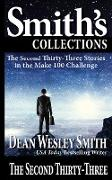 Cover-Bild zu Smith, Dean Wesley: The Second Thirty-Three: Stories in the Make 100 Challenge (eBook)