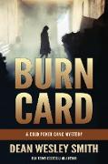 Cover-Bild zu Smith, Dean Wesley: Burn Card: A Cold Poker Gang Mystery (eBook)