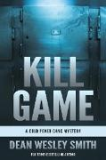 Cover-Bild zu Smith, Dean Wesley: Kill Game: A Cold Poker Gang Mystery (eBook)