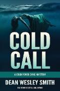 Cover-Bild zu Smith, Dean Wesley: Cold Call: A Cold Poker Gang Mystery (eBook)