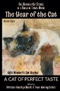Cover-Bild zu Smith, Dean Wesley: The Year of the Cat: A Cat of Perfect Taste (eBook)