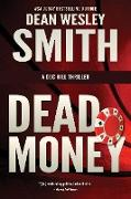 Cover-Bild zu Smith, Dean Wesley: Dead Money (Doc Hill, #1) (eBook)