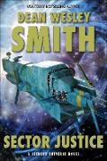 Cover-Bild zu Smith, Dean Wesley: Sector Justice (Seeders Universe, #2) (eBook)