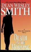 Cover-Bild zu Smith, Dean Wesley: Death in the Morning (Mary Jo Assassin) (eBook)