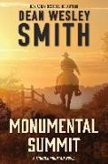 Cover-Bild zu Smith, Dean Wesley: Monumental Summit (Thunder Mountain, #2) (eBook)