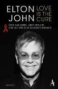 Cover-Bild zu John, Sir Elton: Love is the Cure