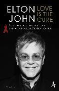 Cover-Bild zu John, Sir Elton: Love is the Cure (eBook)