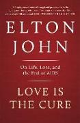 Cover-Bild zu John, Elton: Love is the Cure