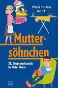 Cover-Bild zu Muttersöhnchen von Reich, Maximilian