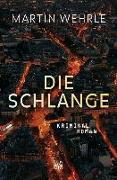 Cover-Bild zu Die Schlange von Wehrle, Martin
