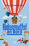 Cover-Bild zu Reisemuffel an Bord von Reich, Maximilian