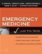 Cover-Bild zu Emergency Medicine: Just the Facts, Second Edition von Ma, O. John (OREGON HEALTH SCI UNIV)