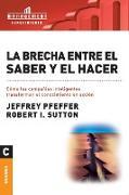 Cover-Bild zu La brecha entre el saber y el hacer von Pfeffer, Jeffrey