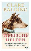 Cover-Bild zu Balding, Clare: Tierische Helden