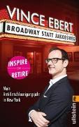 Cover-Bild zu Ebert, Vince: Broadway statt Jakobsweg (eBook)
