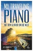 Cover-Bild zu Löhrmann, Joe: My Traveling Piano (eBook)