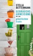 Cover-Bild zu Bettermann, Stella: Gebrauchsanweisung für die griechischen Inseln (eBook)
