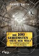 Cover-Bild zu Smith, Daniel: Die 100 geheimsten Orte der Welt (eBook)