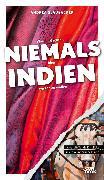 Cover-Bild zu Glaubacker, Andrea: Was Sie dachten, NIEMALS über INDIEN wissen zu wollen (eBook)