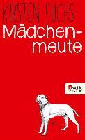 Cover-Bild zu Mädchenmeute (eBook) von Fuchs, Kirsten