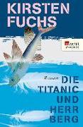 Cover-Bild zu Die Titanic und Herr Berg (eBook) von Fuchs, Kirsten
