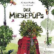 Cover-Bild zu Der Miesepups (Audio Download) von Fuchs, Kirsten
