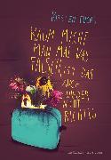 Cover-Bild zu Kaum macht man mal was falsch, ist das auch wieder nicht richtig (eBook) von Fuchs, Kirsten