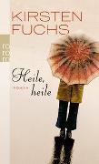 Cover-Bild zu Heile, heile von Fuchs, Kirsten