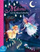 Cover-Bild zu Maluna Mondschein und die kleine Lichterfee (eBook) von Schütze, Andrea