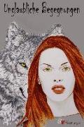 Cover-Bild zu Unglaubliche Begegnungen (eBook) von Lindt, Elly