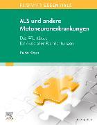 Cover-Bild zu Elsevier Essentials ALS und andere Motoneuronerkrankungen von Weydt, Patrick