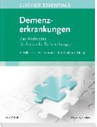 Cover-Bild zu ELSEVIER ESSENTIALS Demenzerkrankungen von Felbecker, Ansgar (Hrsg.)