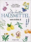 Cover-Bild zu Die besten Hausmittel von A bis Z (eBook) von Zittlau, Jörg