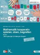 Cover-Bild zu Mathematik kooperativ spielen, üben, begreifen. Band 2 von Wälti, Beat