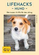 Cover-Bild zu Lifehacks Hund von Wenderoth, Julia