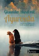 Cover-Bild zu Gesunder Hund mit Ayurveda von Halata, Anja