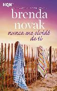 Cover-Bild zu Novak, Brenda: Nunca me olvidé de ti (eBook)