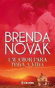Cover-Bild zu Novak, Brenda: Um amor para toda a vida (eBook)