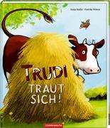 Cover-Bild zu Reider, Katja: Trudi traut sich!