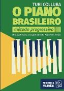 Cover-Bild zu O PIANO BRASILEIRO - Método Progressivo - Turi Collura